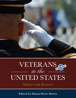 Veterans in the United States Statistics and Resources by Shana Hertz-Hattis