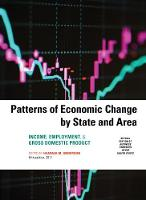 Patterns of Economic Change 2017 Income, Employment, & Gross Domestic Product by Hannah Anderson Krog