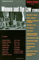 Women and the Law Stories by Elizabeth Schneider, Stephanie M. Wildman