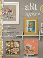 Art of Layers Simple Techniques, Inventive Scrapbook Pages, Imaginative Papercrafts by Ronda Palazzari
