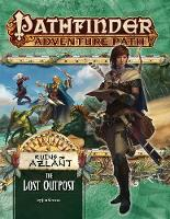 Pathfinder Adventure Path: The Lost Outpost (Ruins of Azlant 1 of 6) by Jim Groves