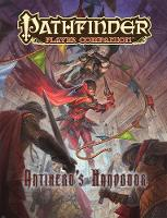 Pathfinder Player Companion: Antihero's Handbook by Paizo Staff