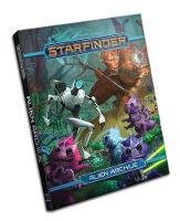 Starfinder Roleplaying Game: Alien Archive by Paizo Staff