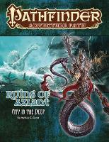 Pathfinder Adventure Path: Ruins of Azlant 4 of 6-City in the Deep by Amber E. Scott