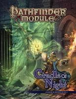 Pathfinder Module: Cradle of Night by Paizo Staff