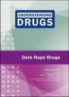 Date Rape Drugs by Suellen May