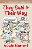They Said It Their Way The Official Tennessee Book of By-Words and Old Sayings by Edwin Garrett