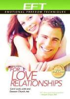 EFT for Love Relationships by Dawson, Ph.D. Church, Carol Look