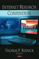 Internet Research Compendium Volume 1 by Thomas P. Resnick