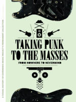 Taking Punk To The Masses From Nowhere to Nevermind by Jacob McMurray