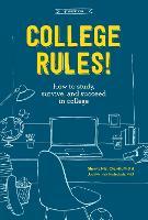 College Rules!, 4Th Edition by Sherrie L. Nist-Olejnik, Jodi Patrick Holschuh