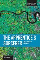 Apprentice's Sorcerer, The: Liberal Tradition And Fascism Studies in Critical Social Sciences, Volume 18 by Ishay Landa