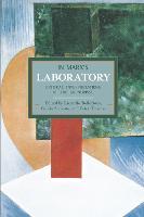 In Marx's Laboratory: Critical Interpretations Of The Grundrisse Historical Materialism, Volume 48 by Riccardo Bellofiore, Guido Starosta