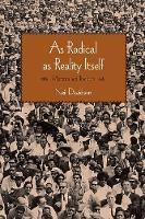As Radical As Reality Itself Marxism and Tradition by Neil Davidson