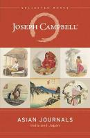 Asian Journals by Joseph Campbell