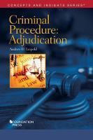Criminal Procedure-Adjudication by Andrew Leipold