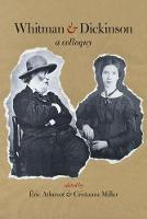 Whitman & Dickinson A Colloquy by Eric Athenot