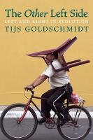 The Other Left Side Left and Right in Evolution and Other Essays by Tijs Goldschmidt
