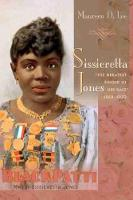 Sissieretta Jones The Greatest Singer of Her Race, 1868-1933 by Maureen Donnelly Lee