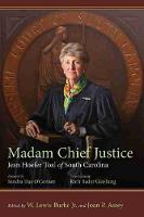 Madam Chief Justice Jean Hoefer Toal of South Carolina by Burke W., Jr. Lewis