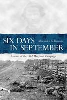 Six Days in September by Alexander Rossino