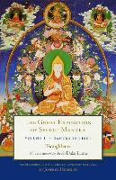The Great Exposition Of Secret Mantra, Volume 1 by Dalai Lama XIV, Tsongkhapa