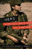 Merc American Soldiers of Fortune by Jay Mallin, Robert K. Brown