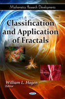 Classification & Application of Fractals by William L. Hagen