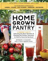 Homegrown Pantry by Barbara Pleasant