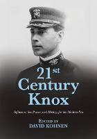21st Century Knox Innovation, Education, and Leadership for the Modern Era by David Kohnen