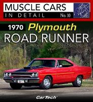1970 Plymouth Road Runner Muscle Cars In Detail No. 10 by Scott Ross