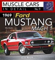 1969 Ford Mustang Mach 1 Muscle Cars In Detail No. 9 by Mike Mueller