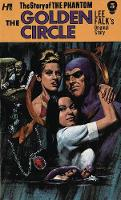 The Phantom: The Complete Avon Novels: Volume #5 The Golden Circle by Lee Falk, George Wilson