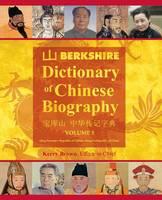 Berkshire Dictionary of Chinese Biography Volume 3 (B&w PB) by Kerry, D V M (Curtin University Australia) Brown