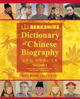 Berkshire Dictionary of Chinese Biography Volume 2 (Color PB) by Kerry, D V M (Curtin University Australia) Brown