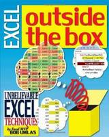 Excel Outside the Box: Unbelieveable Excel Techniques from Excel MVP by Bob Ulmas