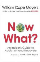 Now What? by William Cope Moyers