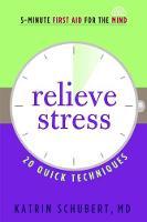 Relieve Stress by Katrin Schubert