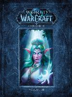 World Of Warcraft Chronicle Volume 3 by Blizzard Entertainment