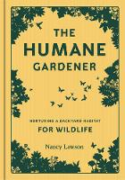 The Nurturing a Backyard Habitat for Wildlife by Nancy Lawson