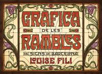 Grafica de les Rambles The Signs of Barcelona by Louise (School of Visual Arts in New York) Fili