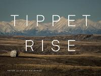 Tippet Rise Art Center by Peter Halstead, Cathy