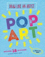 Draw Like an Artist: Pop Art by Patricia Geis