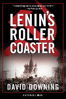 Lenin's Roller Coaster A Jack McColl Novel by David Downing