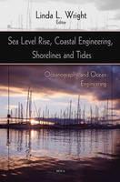 Sea Level Rise, Coastal Engineering, Shorelines & Tides by Linda L. Wright