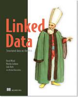 Linked Data by David Wood, Marsha Zaidman, Luke Ruth, Michael Hausenblas
