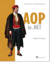 AOP in .NET by Matthew D. Groves