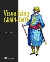 Visualizing Graph Data by Corey L. Lanum