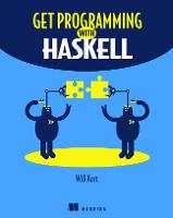 Get Programming with Haskell by Will Kurt