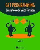 Get Programming Learn to code with Python by Ana Bell